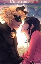 Miraculous SINS by Chat_Noir2308