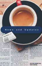 News and Updates  by cr3ativenugget539