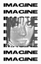 Billie Eilish imagines  by BIPOLARR-PARADISE