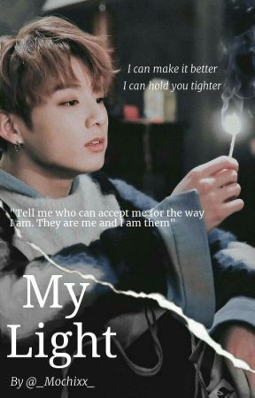 My Light || A Jeon Jungkook Fanfiction by _Mochixx_