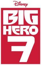 Big Hero 7 by Say_hey