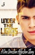 Under The Lights (One Direction Affection: Book 3) by EpicName