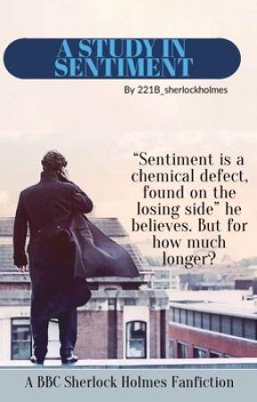 A Study in Sentiment (BBC Sherlock) by 221b_sherlockholmes