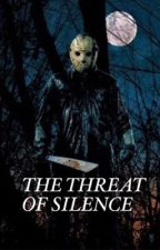 the threat of silence | jason voorhees x reader by therealnorthwind