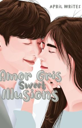 Amor Gris Sweet Illusions by aprilwriters