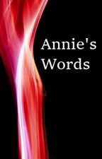Annie's words by BartynNate