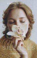 SILENCES  by SrishtiTripathi