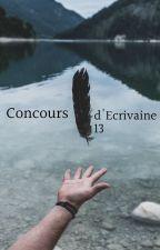 Concours d'Ecrivaine13 (INSCRIPTIONS FERMÉES) by Ecrivaine13