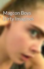 Magcon Boys Dirty Imagines by krstenflores