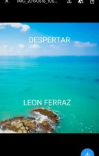 DESPERTAR by leonferraz