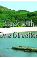 Stuck With One Direction by Louisxnutella