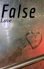 False Love by JbooksJ