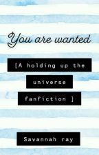 You are wanted. {a Holding Up The Universe Fanfiction} by lordvoldemort31