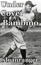 Undercover Bambino   -  @Short Story by sloanranger
