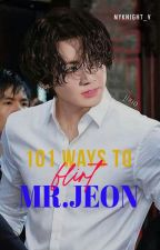 ✔️ 101 WAYS TO FLIRT MR.JEON || JUNGKOOK by MyKnight_V
