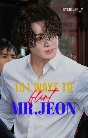 ✔️ 101 WAYS TO FLIRT MR.JEON    JUNGKOOK by MyKnight_V