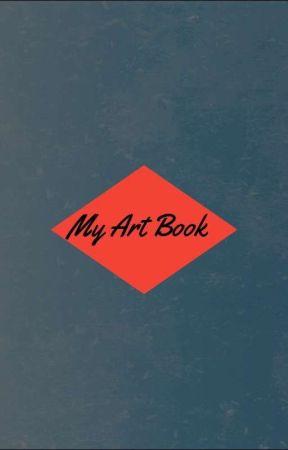 My Art Book by iAmZDsDaughter
