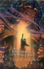 Hunchback of Notre Dame x Reader Oneshots by breebailey13