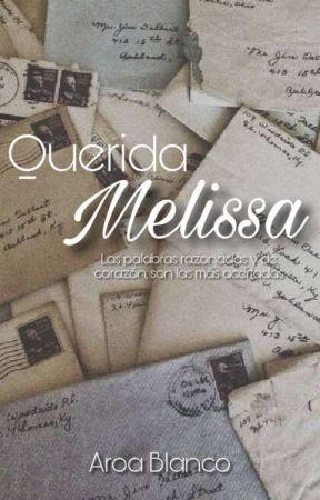 Querida Melissa by aroa_blanco25