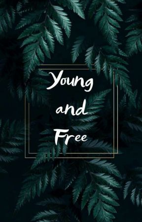 Young & Free -NJM- by Goldenchoii