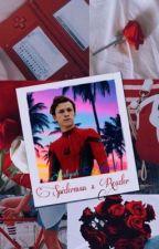 Spiderman x Reader by aaliyahsievert