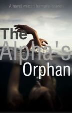 The Alphas Orphan  by wave_reader