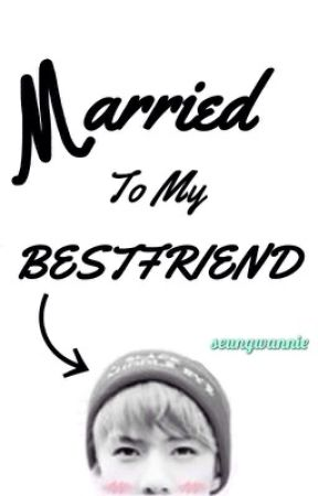 married to my bestfriend 《oh sehun》 by seungwannie