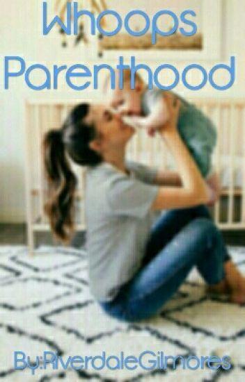 Whoops Parenthood
