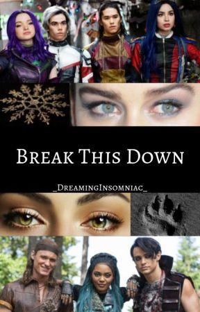 Break This Down [D3] by _DreamingInsomniac_