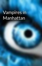 Vampires in Manhattan by xxnikexx