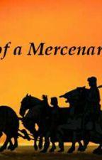 The life of a Mercenary by atineoj