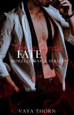 The Players Fate - Book 5 - Morelli Mafia Series by vayavaitsis