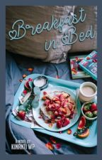 Breakfast in Bed [HIATUS] by KinantiWP