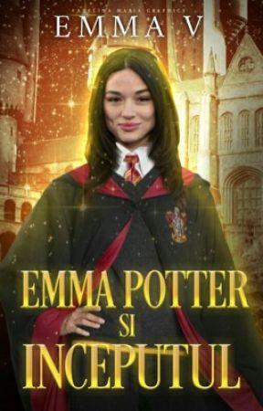 Emma Potter și Începutul  by _darkfeelings__