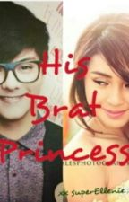 His Brat Princess (Editing) KATHNIEL ♥ by DjDeng