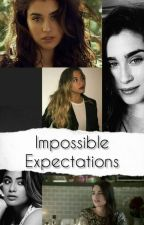 Impossible Expectations by sofeajauregui