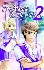 The Mouse and the Kitten (Book 2) by AmorFilia