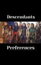 descendants preferences  by daydreamer_r
