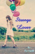 Strange Lover by Pyrrhic09