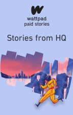 Stories from HQ by PaidStories