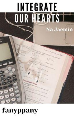 Đọc truyện jaemin ☆ integrate our hearts