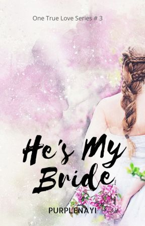 He's My Bride by purplenayi