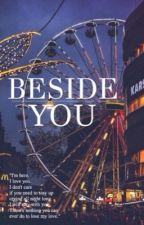 beside you ➳ c.d by tooturntcalum