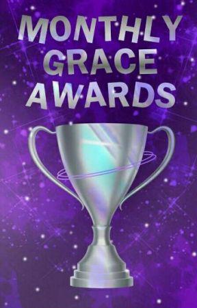 Monthly Grace Awards (open) by ToriiiiiGrace