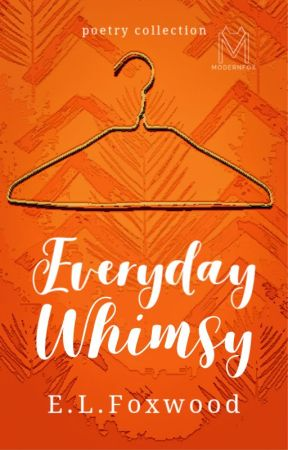 Everyday Whimsy by elfoxwood