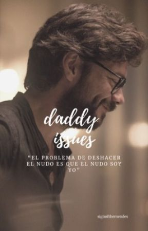 daddy issues by signofthemalik