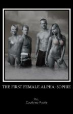 The First Female Alpha: Sophie by poison4ever