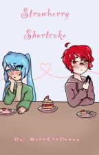 Strawberry Shortcake (Mikase) by rain_bowniexz
