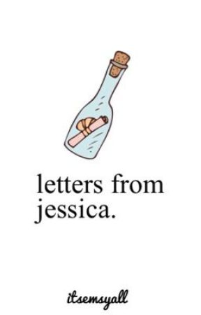 letters from jessica. by waterfools