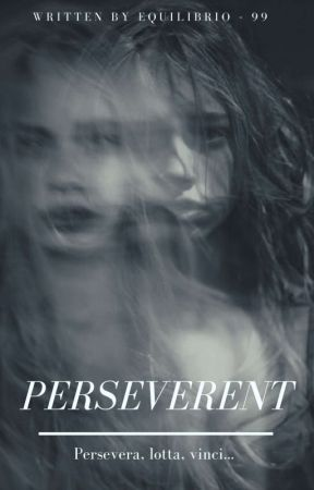 Perseverent by equilibrio-99